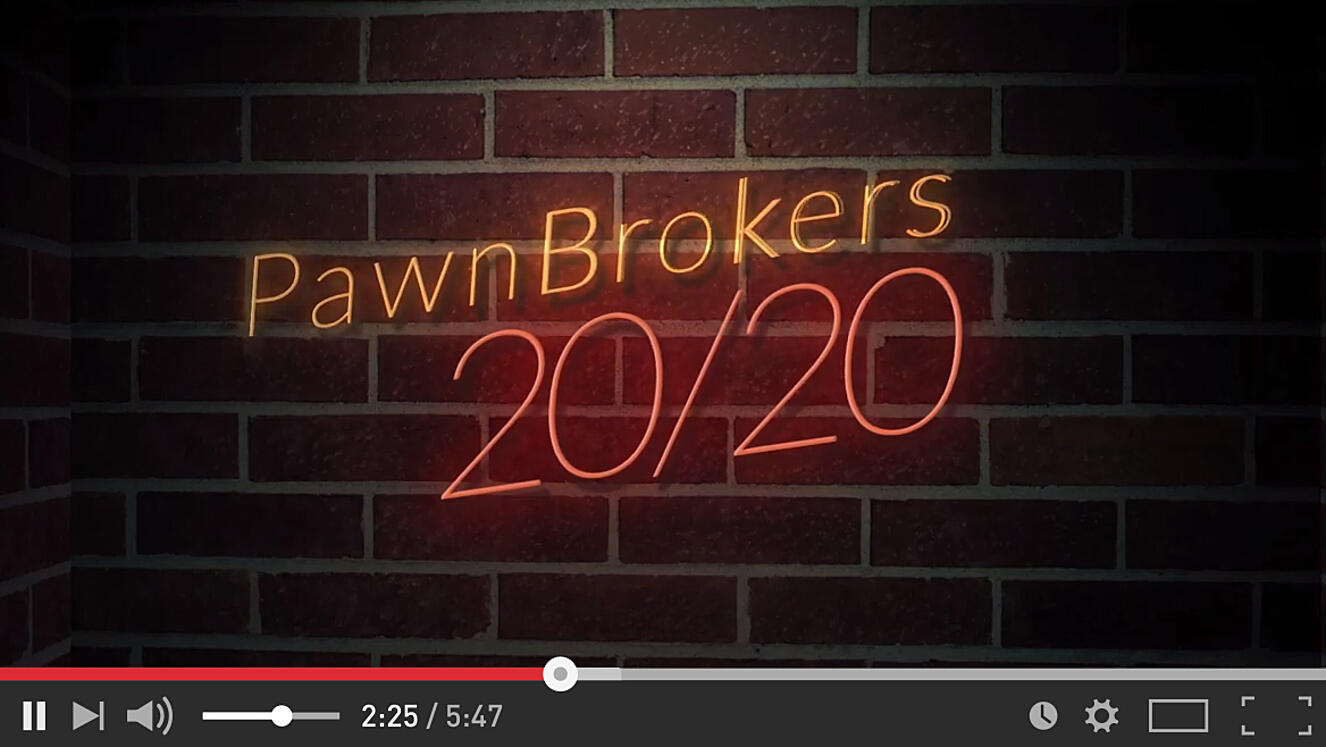 Pawn Brokers 20/20 Retail it's a Mindset
